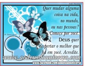 Borboleta - Deus quer despertar - msg facebook 19 12 2012 - Ao Deus do Universo