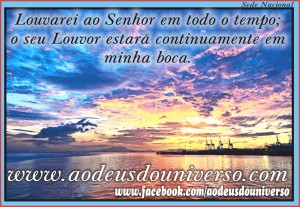 louvarei ao Senhor - msg face book 2014 - igreja Ao Deus do Universo