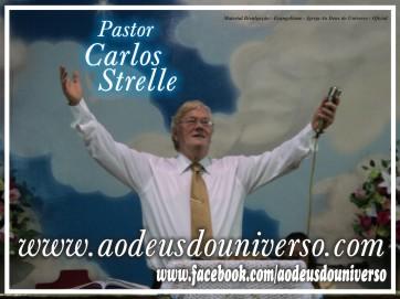 Pr Carlos Strelle Ao Deus do Universo 01