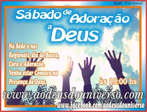 Sábado de Adoração - Chamada culto sabado - Igreja Ao Deus do Universo.