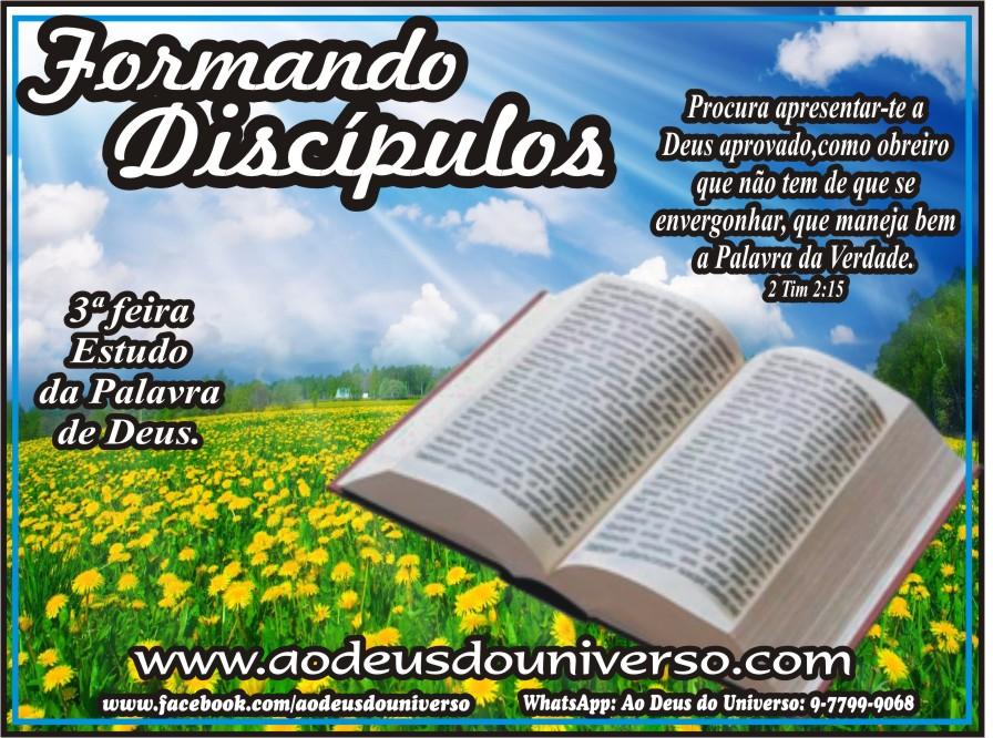 Formando Discípulos - Igreja Ao Deus do Universo