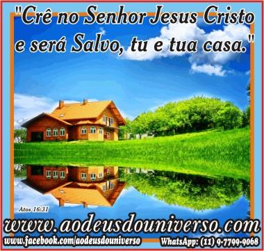Cre no Senhor Jesus Cristo - msg Igreja Ao Deus do Universo