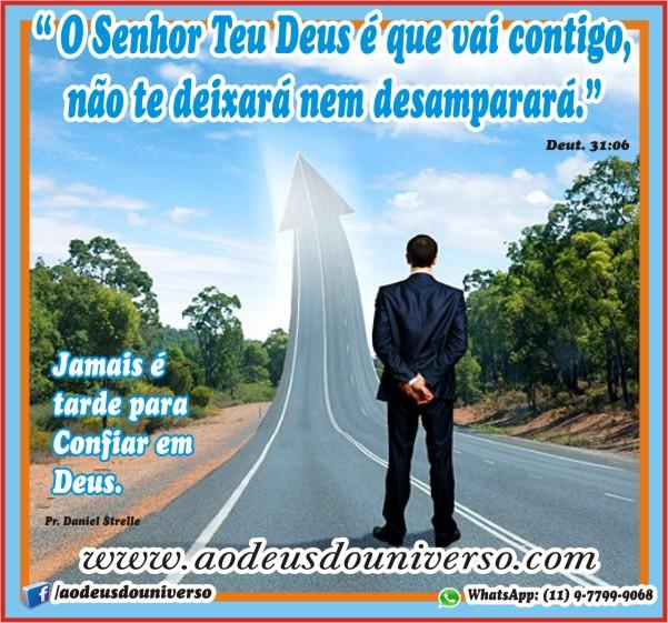 O Senhor teu Deus e que vai contigo