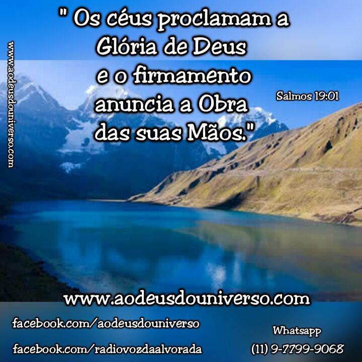 Os Ceus proclamam a Gloria de Deus - Igreja Ao Deus do Universo