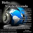 Radio Voz da Alvorada 24 horas no Ar Levando a Palavra de Deus a todos em Nome de Jesus Cristo.