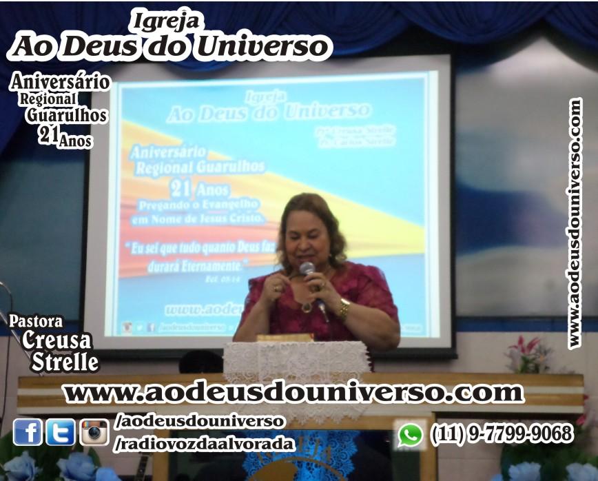 Aniversario Reg Guarulhos 21 Anos - Igreja Ao Deus do Universo - Pra Creusa Strelle e Pr Carlos Strelle