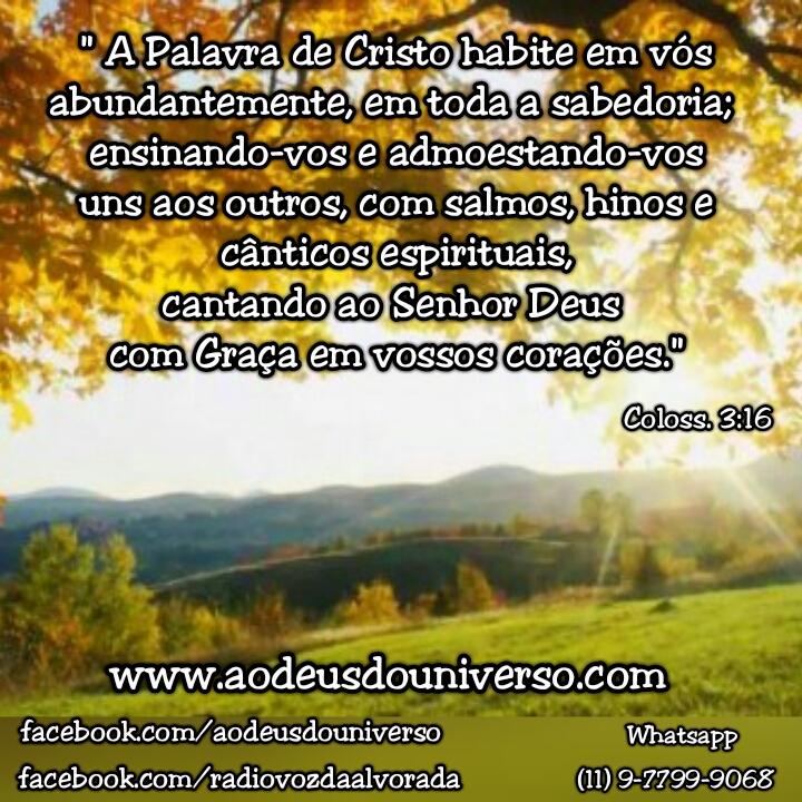 A Palavra de Cristo habite em vos - Igreja o Deus do Universo