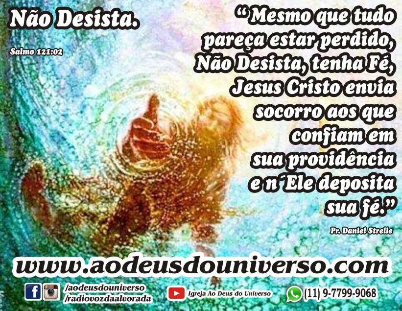 Não desista - Igreja Ao Deus do Universo