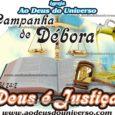 AMAMOS ESTAR NA CASA DE DEUS, POIS NESTE LUGAR ACONTECEM COISAS MARAVILHOSAS.  CAMPANHA DE DÉBORA DEUS É JUSTIÇA  A Paz do Senhor, A Igreja Ao Deus do Universo […]